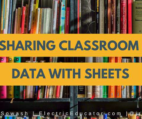 Sharing Classroom Data with Sheets